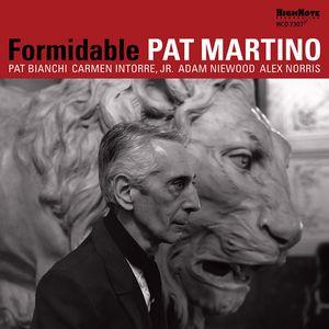 PAT MARTINO / パット・マルティーノ / FORMIDABLE / フォーミダブル