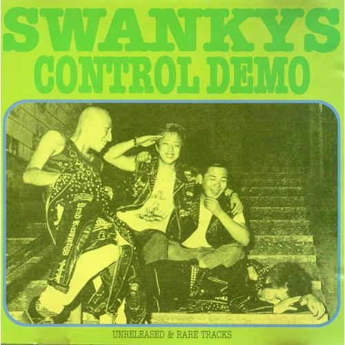 SWANKYS / スワンキーズ / CONTROL DEMO (再プレス盤)
