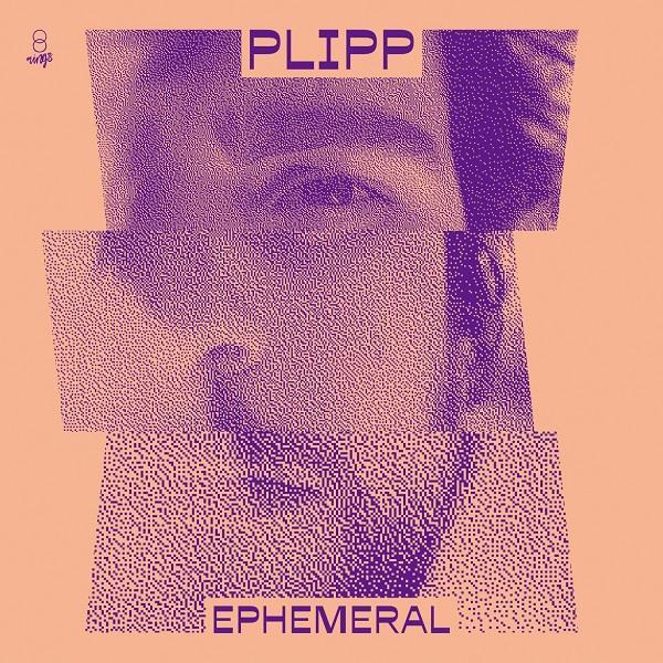 PLIPP (FELIPE CONTINENTINO) / プリッピ / EPHEMERAL / エフェメラル