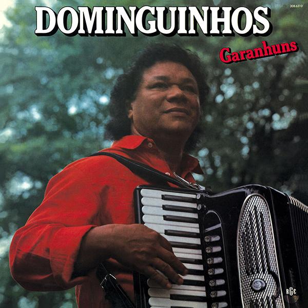 DOMINGUINHOS / ドミンギーニョス / GARANHUNS