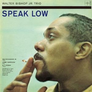 WALTER BISHOP JR / ウォルター・ビショップ・ジュニア / SPEAK LOW<LP> / スピーク・ロウ<LP>