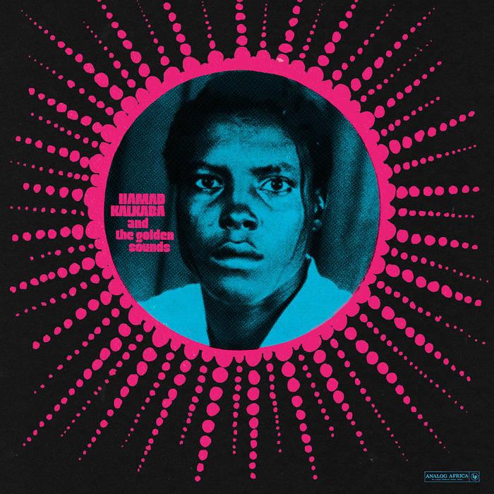 HAMAD KALKABA / HAMAD KALKABA AND THE GOLDEN SOUNDS 1974-1975