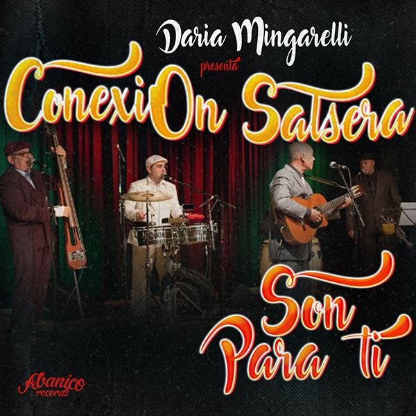 CONEXION SALSERA / コネクシオン・サルセーラ / SON PARA TI