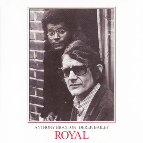 ANTHONY BRAXTON / アンソニー・ブラクストン / Royal(2LP)