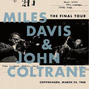MILES DAVIS / マイルス・デイビス / ファイナル・ツアー1960年3月24日コペンハーゲン・ライブ