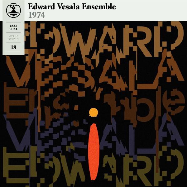 EDWARD VESALA / エドワード・ヴェサラ / Jazz-Liisa 18(LP/Limited Orange Vinyl)