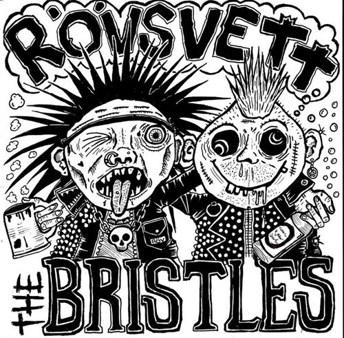 "BRISTLES / ROVSVETT / SPLIT (7"")"