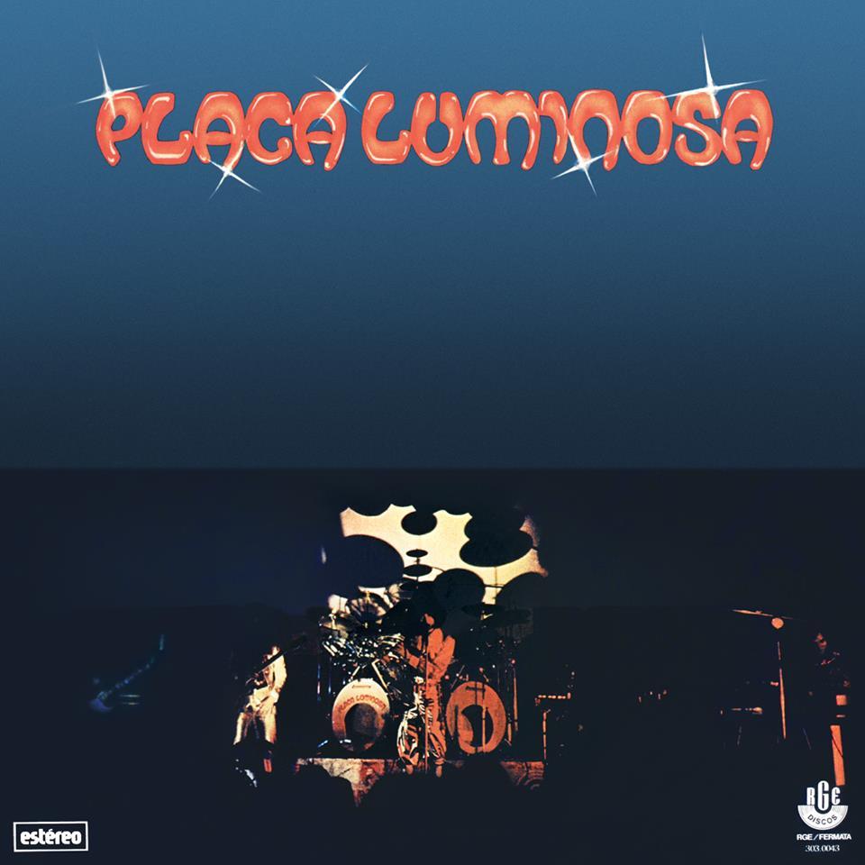 PLACA LUMINOSA / プラッカ・ルミノーザ / PLACA LUMINOSA (1977)