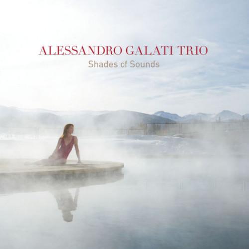 ALESSANDRO GALATI / アレッサンドロ・ガラティ / Shades of Sounds / シェイズ・オブ・サウンズ