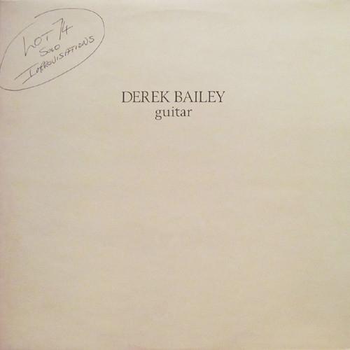 DEREK BAILEY / デレク・ベイリー / Lot 74(LP)