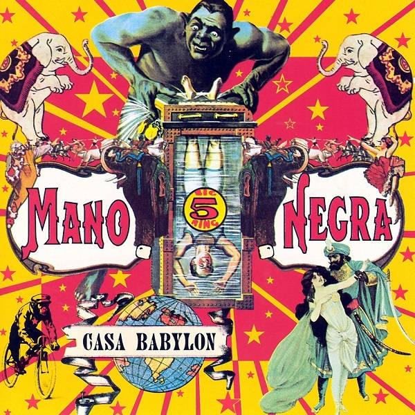 MANO NEGRA / マノ・ネグラ / CASA BABYLON