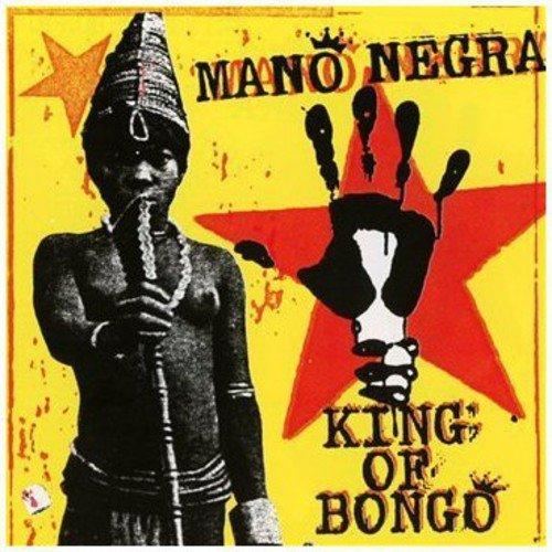 MANO NEGRA / マノ・ネグラ / KING OF BONGO