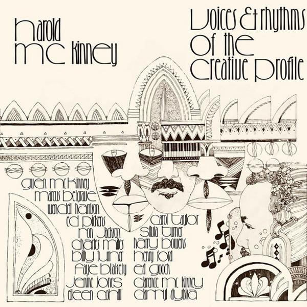 HAROLD MCKINNEY / ハロルド・マキニー / Voices & Rhythms of the Creative Profile(LP/CR)