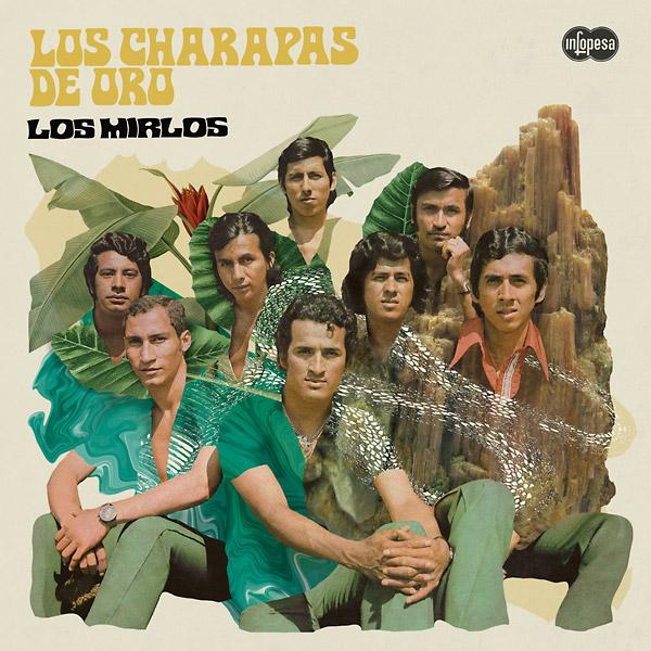 LOS MIRLOS / ロス・ミルロス / LOS CHARAPAS DE ORO