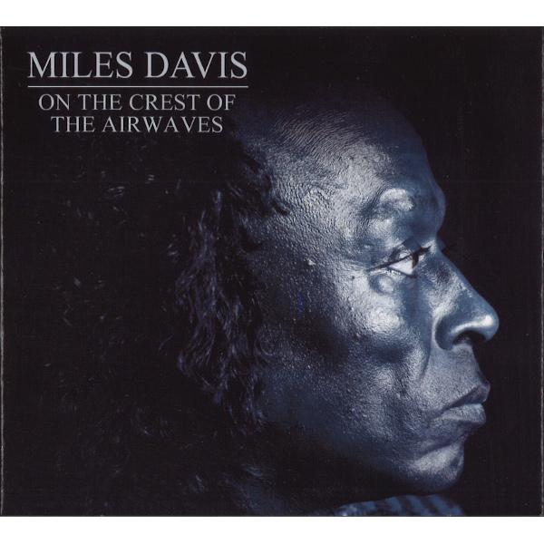 MILES DAVIS / マイルス・デイビス / On the Crest of the Airwaves(4CD)