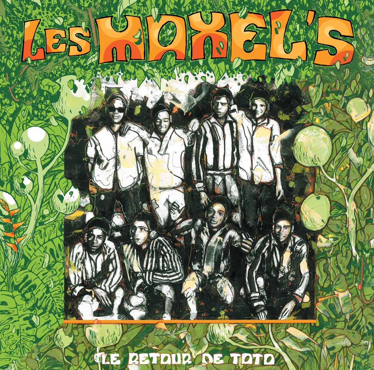 LES MAXEL'S / レ・マクセルズ / LE RETOUR DE TOTO