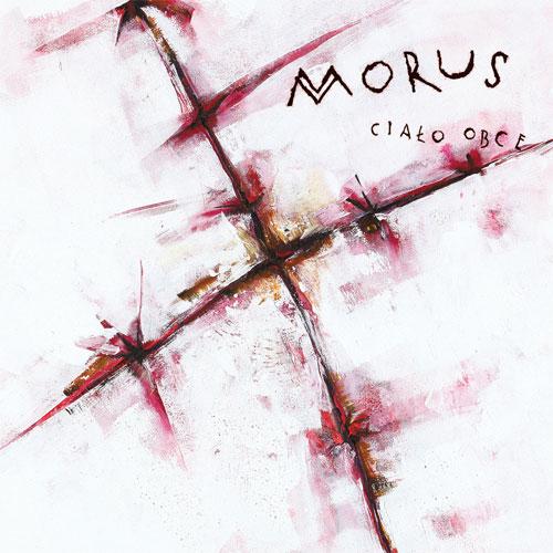 MORUS / CIALO OBCE (LP)
