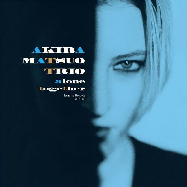AKIRA MATSUO 松尾明 / アロ-ン・トゥゲザ-・リマスター(2CD/リマスター)