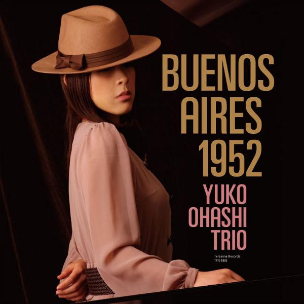 YUKO OHASHI  / 大橋祐子 / BUENOS AIRES 1952(2CD/リマスター)