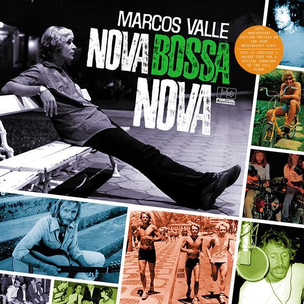 MARCOS VALLE / マルコス・ヴァーリ / NOVA BOSSA NOVA (20TH ANNIVERSARY EDITION)