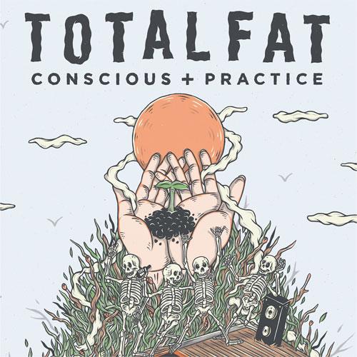 TOTALFAT / Conscious+Practice (通常盤)