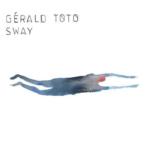 GERALD TOTO / ジェラルド・トト / SWAY