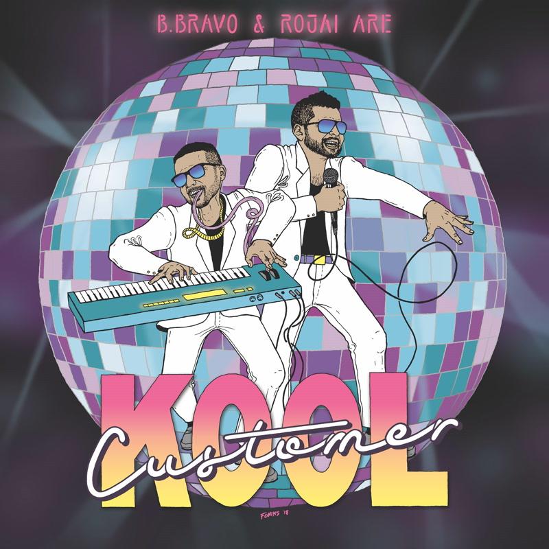 "KOOL CUSTOMER (B. BRAVO & ROJAI) / KOOL CUSTOMER ""LP"""