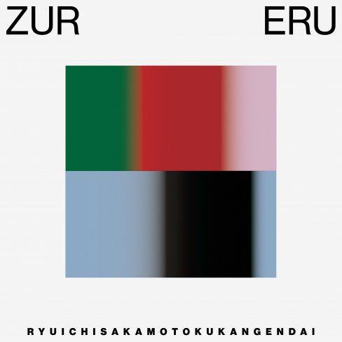空間現代 × 坂本龍一 / ZURERU
