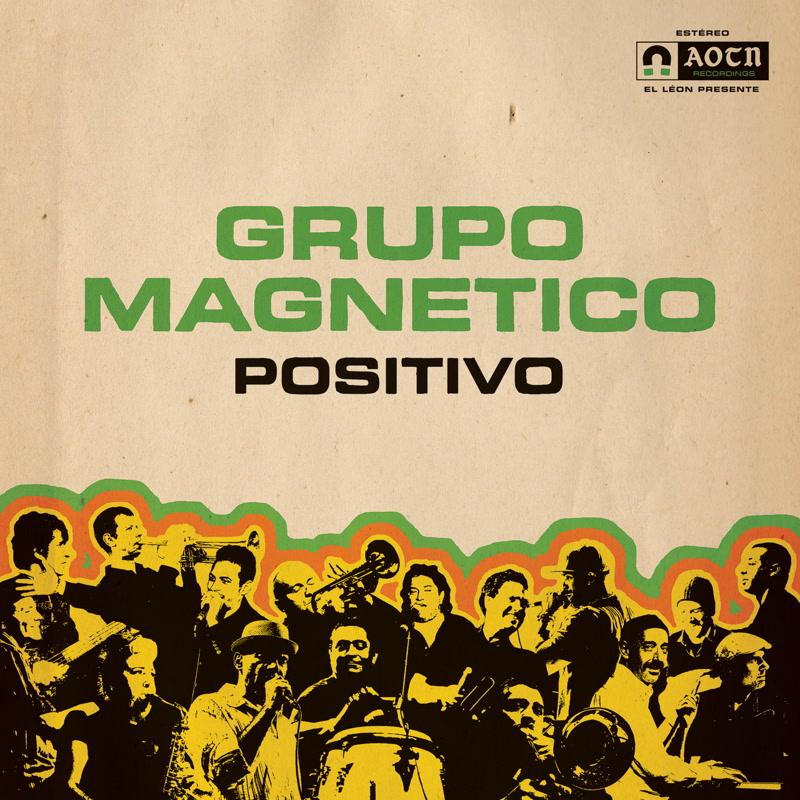GRUPO MAGNETICO / グルーポ・マグネティコ / POSITIVO