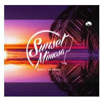 DJ HIROTA / Sunset Mimosa
