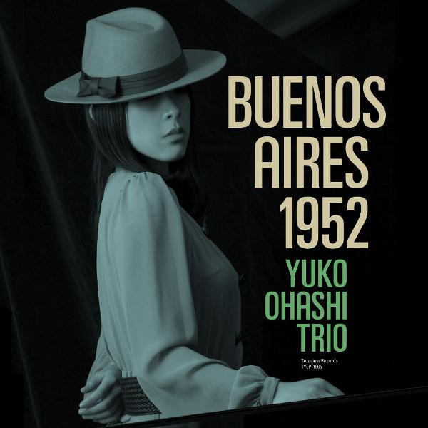 YUKO OHASHI  / 大橋祐子 / BUENOS AIRES 1952 リマスター(LP)