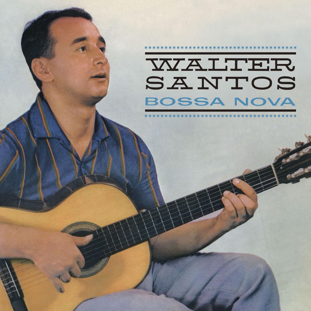 WALTER SANTOS / ワルテル・サントス / BOSSA NOVA / ボサノヴァ