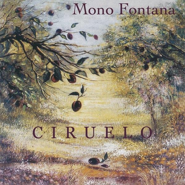 MONO FONTANA / モノ・フォンタナ / CIRUELO / シルエロ