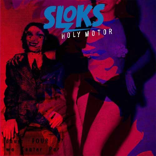 SLOKS / HOLY MOTOR