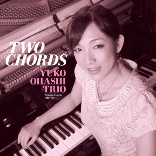 YUKO OHASHI  / 大橋祐子 / Two Chords(LP /リマスター)