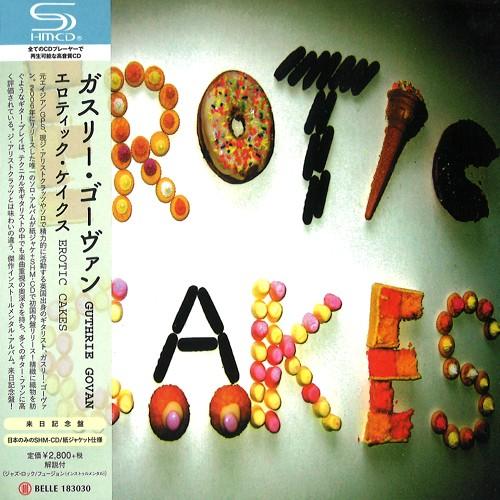 GUTHRIE GOVAN / ガスリー・ゴーヴァン / EROTIC CAKES - SHM-CD / エロティック・ケイクス - SHM-CD