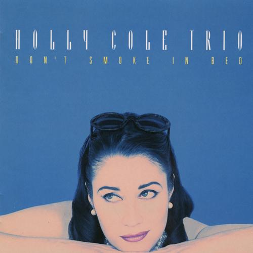 HOLLY COLE ホリー・コール / Don't Smoke in Bed(SACD) / ドント・スモーク・イン・ベッド(SACD)