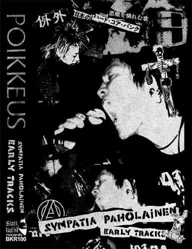 POIKKEUS / SYMPATIA PAHOLINEN early tracks (CASSETTE)