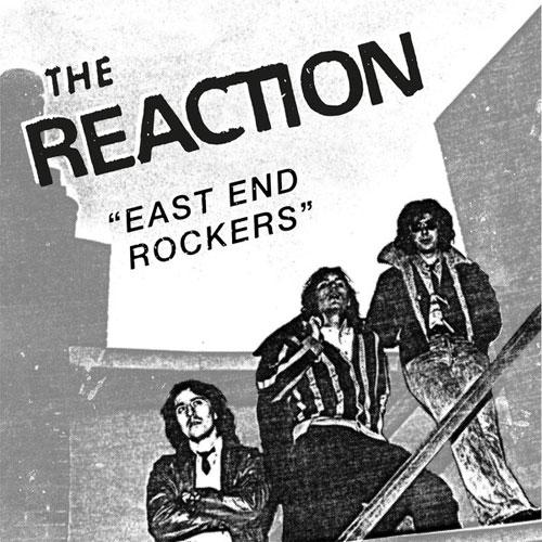 "REACTION (PUNK) / EAST END ROCKERS (7"")"