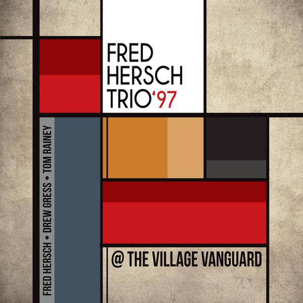 FRED HERSCH / フレッド・ハーシュ / TRIO '97 AT VILLAGE VANGUARD / トリオ'97アット・ヴィレッジヴァンガード +1