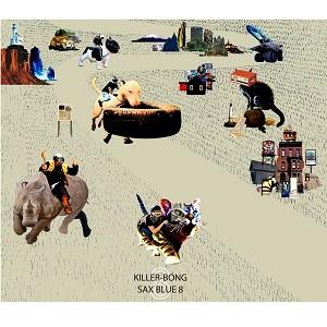 KILLER BONG / キラー・ボン / SAX BLUE 8