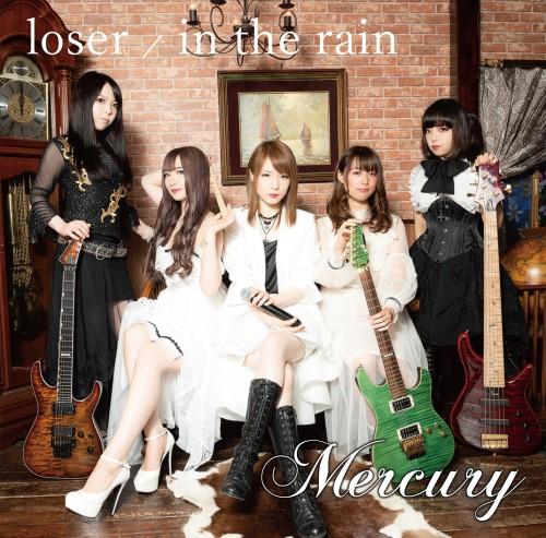 Mercury / loser / in the rain