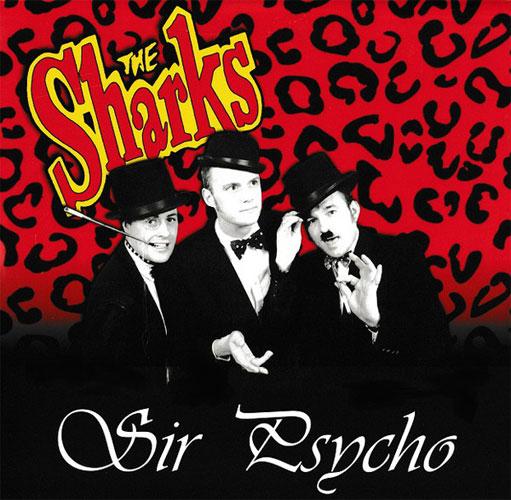 "SHARKS (UK/PSYCHOBILLY) / シャークス / SIR PSYCHO (10"")"