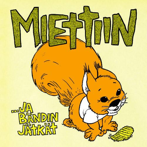 MIETTIIN / ...JA BANDIN JATKAT (LP)