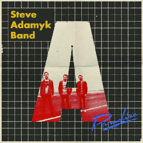 STEVE ADAMYK BAND / PARADISE