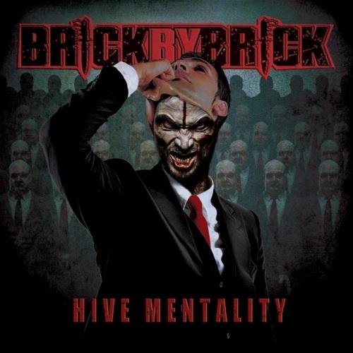 BRICK BY BRICK / ブリックバイブリック / HIVE MENTALITY