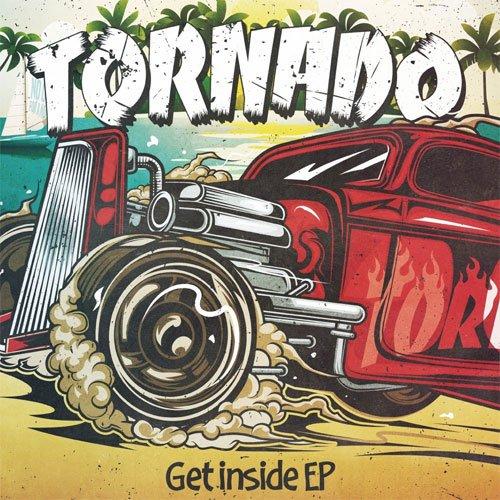 TORNADO (PUNK) / Get inside EP