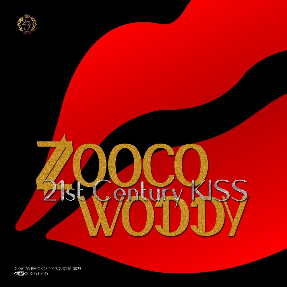 "ZOOCA & WODDYFUNK / 21ST CENTURY KISS (7"")"