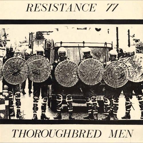 RESISTANCE 77 / レジスタンスセヴンティーセヴン / THOROUGHBRED MEN (LP)