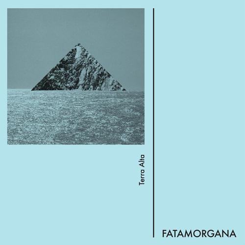 FATAMORGANA / TERRA ALTA (LP)